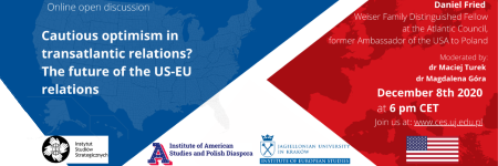 "Zaproszenie na dyskusję online ""Cautious optimism in transatlantic relations? The future of the US-EU relations"""